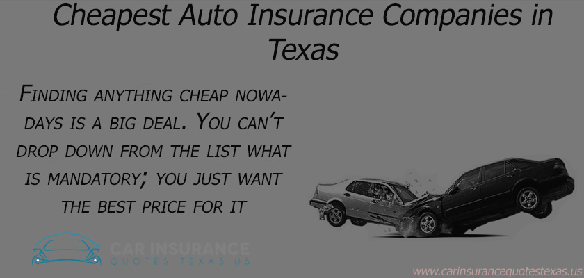 Who has the Cheapest Auto Insurance Quotes in Texas?