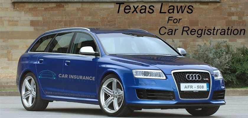 You Should Know These Car Registration Laws in Texas