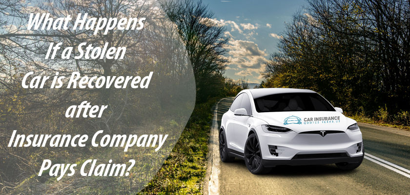 What Happens If Stolen Car is Recovered after Company Pays Claim?