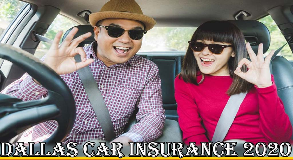 Dallas Car Insurance Policy 2020